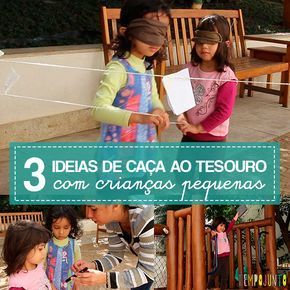 Caçadas ao tesouro são brincadeiras ótimas para estimular as crianças e neste post dou dicas de como fazer a atividade com crianças pequenas