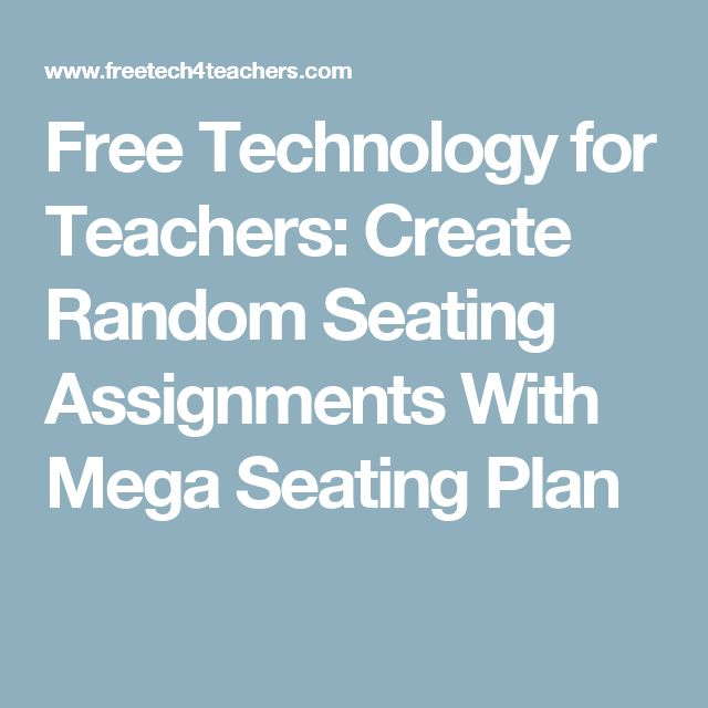 Free Technology for Teachers: Create Random Seating Assignments With Mega Seating Plan