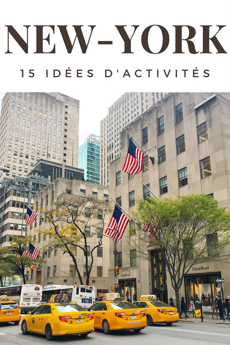 15 idées de visites et activités à faire à New-York
