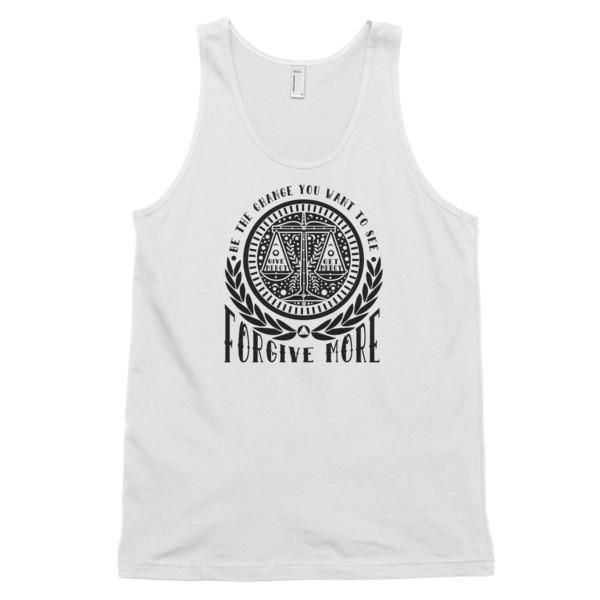 FORGIVE MORE Classic tank top (unisex) FREE SHIPPING