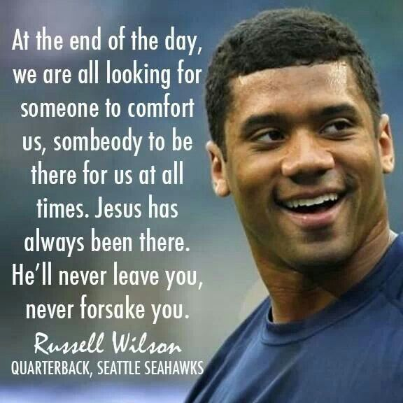 Russell Wilson: Love God, family, then football. I am a Steelers fan but the Seahawks' Russell Wilson is a class act. Love this guy!