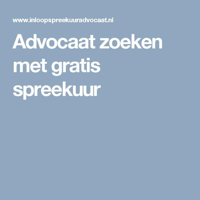 Advocaat zoeken met gratis spreekuur