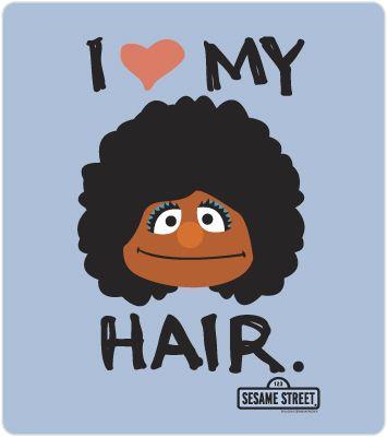Natural Hair - Sesame Street I Love My Hair