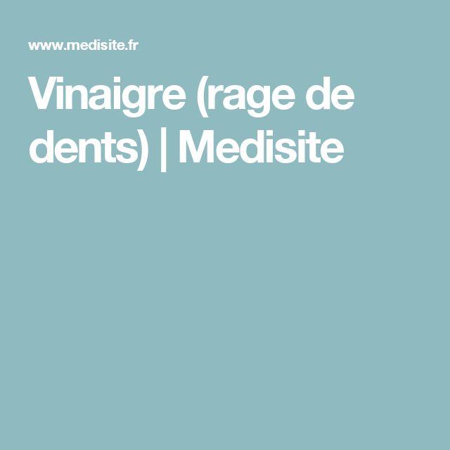 Vinaigre (rage de dents)   Medisite