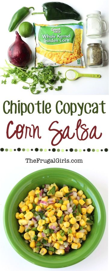 Chipotle Corn Salsa Recipe Copycat - at TheFrugalGirls.com