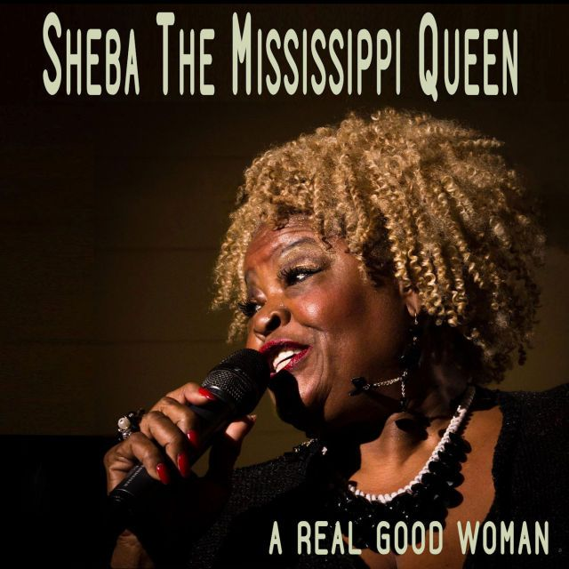 """Mi2N.com - Blues Singer Sheba The Mississippi Queen Releases An Intense Blues Album """"A Real Good Woman"""" On Bongo Boy Records"""