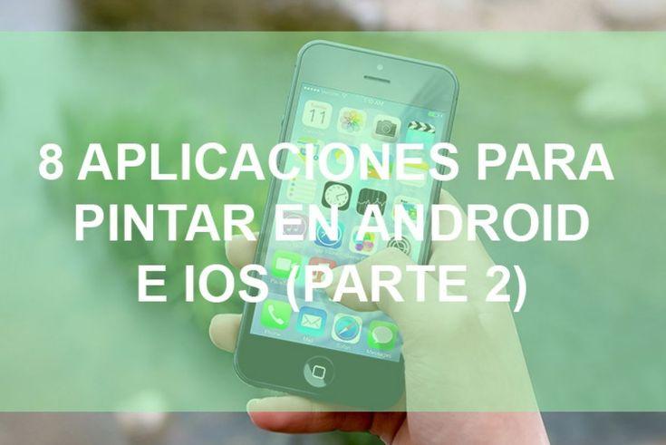 Segunda parte del listado de aplicaciones para pintar en android e ios. Descubre cómo sacar el máximo partido a tu creatividad en tu smartphone  Si quieres pintar con tu móvil, aquí tienes otras 8 aplicaciones para usar en android o ios  #aplicaciones #app #dibujar #pintar #android #ios