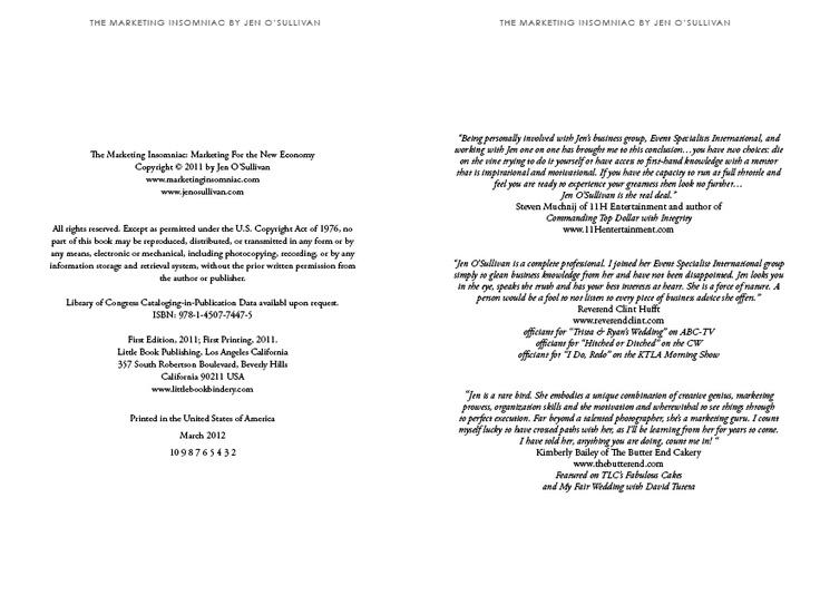 Copyright and Testimonials Pages of The Marketing Insomniac.  http://www.marketinginsomniac.com