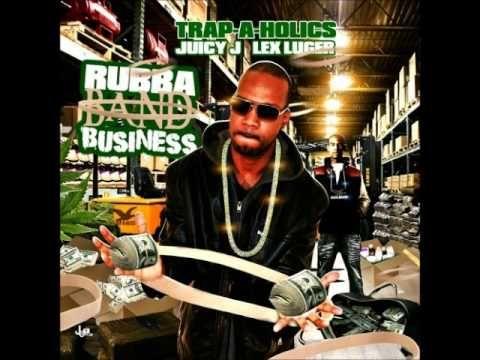 Juicy J & Lex Luger – Rubba Band Business (Full Mixtape) | D.I.P.