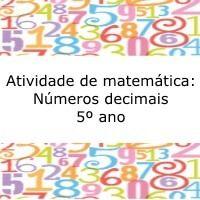 Atividade de matemática sobre números decimais e frações, esta atividade é para alunos do quinto ano do ensino fundamental.