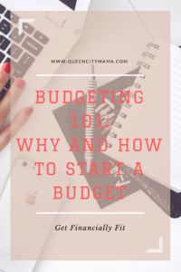 What is a budget?  Why and how to start a budget. Budgeting 101.