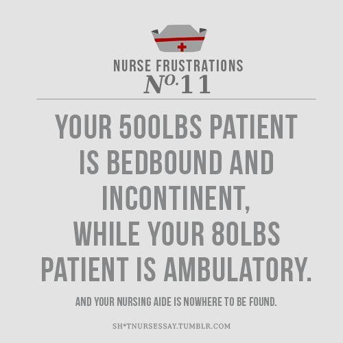 Funny Nursing Frustrations