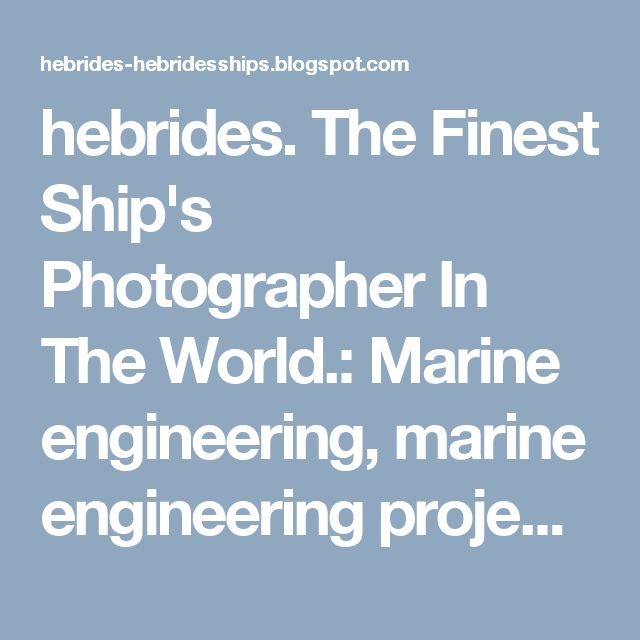 hebrides.      The Finest Ship's Photographer In The World.: Marine engineering, marine engineering projects – Ferguson Marine