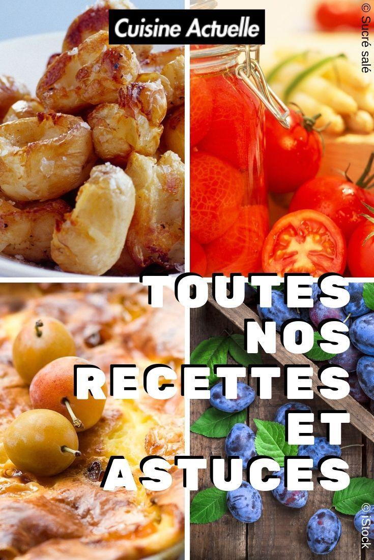 Toutes Nos Recettes Et Astuces Recettes De Cuisine Plats Familial Cuisine
