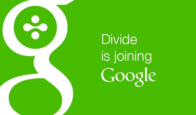 Google Buys Divide, An Enterprise Android Company - http://www.aivanet.com/2014/05/google-buys-divide-an-enterprise-android-company/