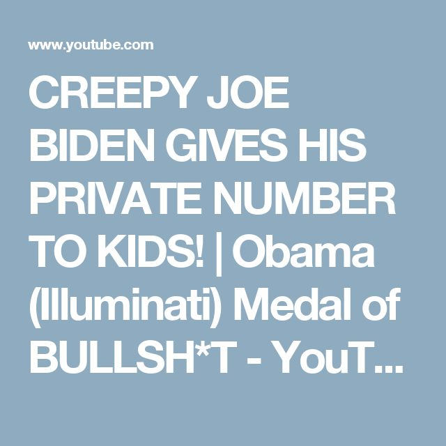 CREEPY JOE BIDEN GIVES HIS PRIVATE NUMBER TO KIDS! | Obama (Illuminati) Medal of BULLSH*T - YouTube