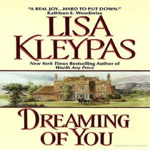 Historical Romance Novels Everyone Should Read: Dreaming of You by Lisa Kleypas