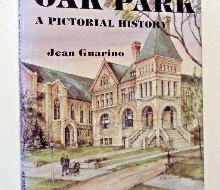 OAK PARK ILLINOIS Local History 1988 1st Limited Ed. Chicago Suburb ARCHITECTURE