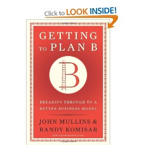 "http://TheBusinessSuccessFactory.com | Recommends ""Getting to Plan B: Breaking Through to a Better Business Model"""