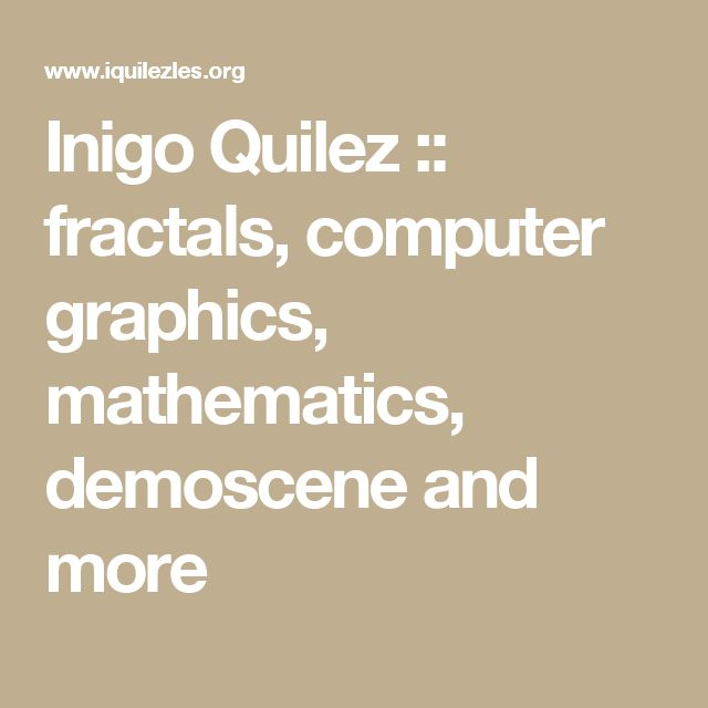 Inigo Quilez :: fractals, computer graphics, mathematics, demoscene and more