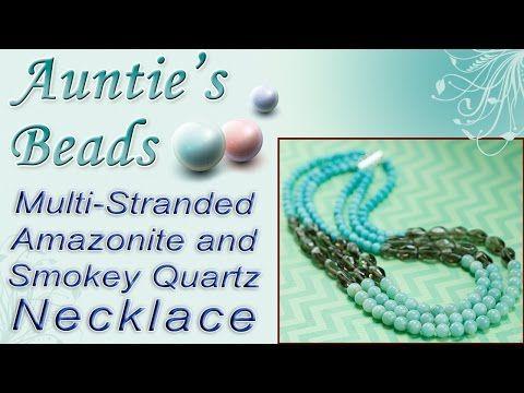 Multi-Stranded Amazonite and Smokey Quartz Necklace - Karla Kam - YouTube