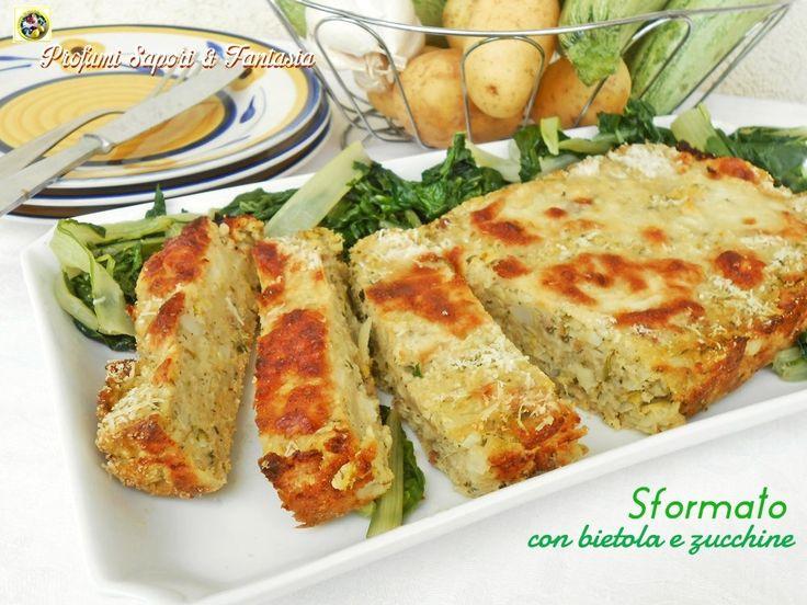 Sformato con bietola e zucchine