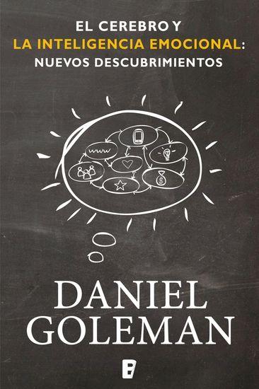 ''El cerebro y la inteligencia emocional: nuevos descubrimientos'' reúne los hallazgos más recientes de la investigación cerebral y otras fuentes sobr...