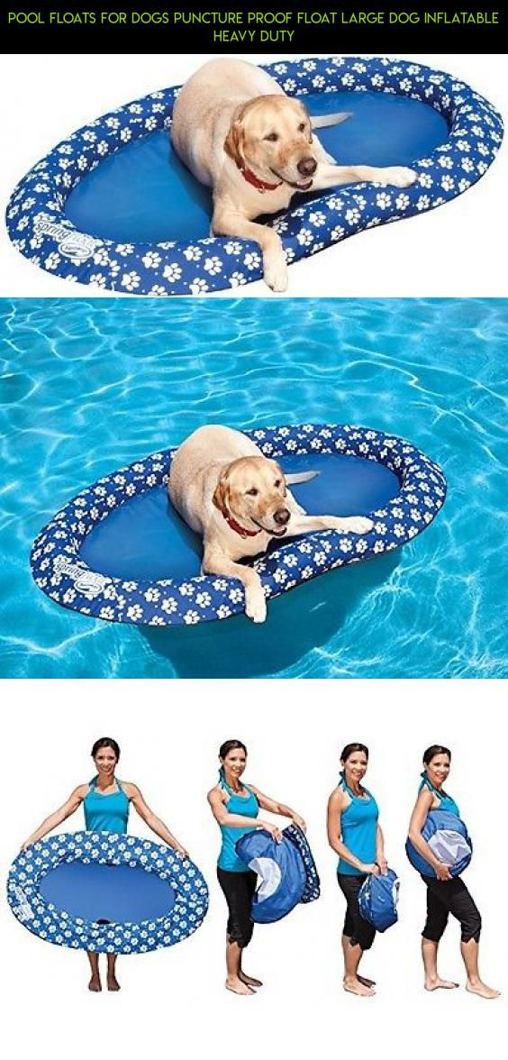 Pool Floats For Dogs Puncture Proof Float Large Dog Inflatable Heavy Duty #parts #camera #drone #shopping #plans #proof #kit #dog #technology #tech #pools #products #racing #fpv #gadgets