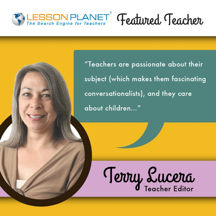 LessonPlanet.com Featured Teacher -- Terry Lucera