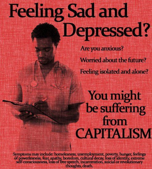 Suffering from capitalism? Source: Occupy Everywhere: http://www.facebook.com/photo.php?fbid=454889051213724=pb.253712114664753.-2207520000.1354043610=3