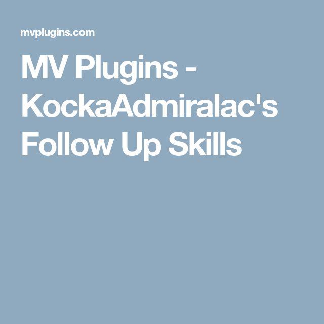 MV Plugins - KockaAdmiralac's Follow Up Skills