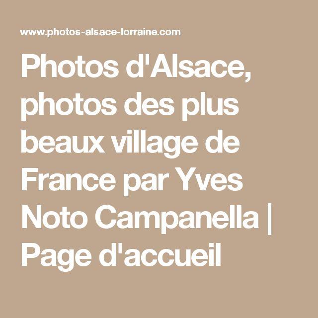 Photos d'Alsace, photos des plus beaux village de France par Yves Noto Campanella | Page d'accueil