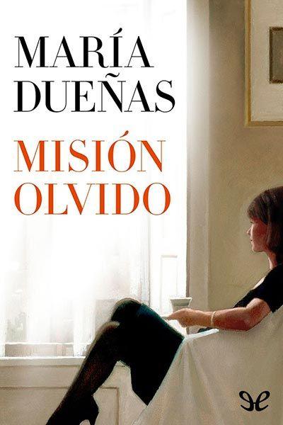 Misión olvido - http://descargarepubgratis.com/book/mision-olvido/
