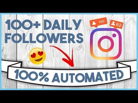 (7) 😏 HOW TO AUTOMATE AN INSTAGRAM ACCOUNT  - 100+ FOLLOWERS A DAY!!! 😏 - YouTube
