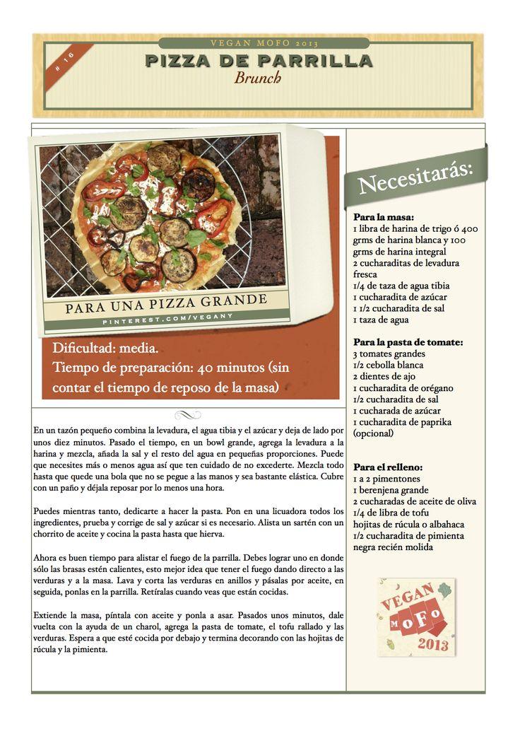 La próxima vez que pienses en un asado, piensa en pizza... ah, pero que sea vegana, de lo contrario, no vale ;)  Puedes utilizar las verduras que prefieras.