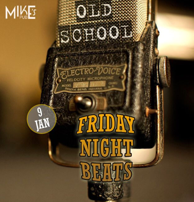 The best dancing music including the 80s, 90s remixes and the top charts of the commercial music  what Friday Night Beats concept is about. Combine fun,hanging out,friends and music then some drinks on top, mix all of it and tell about the out come! Every Friday night Mike's pub