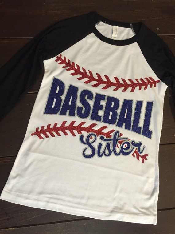 Hey, I found this really awesome Etsy listing at https://www.etsy.com/listing/227234271/baseball-sister-glitter-vinyl-raglan-tee