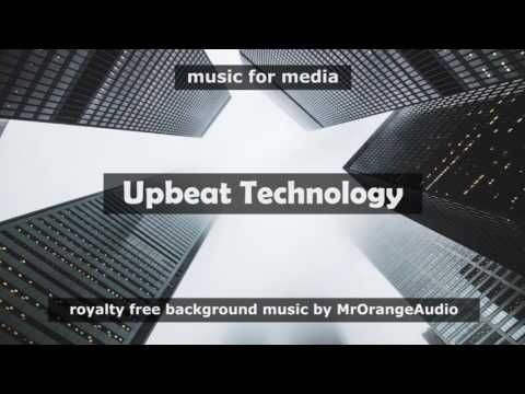 ♫  Roaylty free background music for media projects ► Get License / free preview: https://audiojungle.net/item/upbeat-technology/19369738?ref=MrOrangeAudio ✔ Purchase the LICENSE and get full rights to use this music in your videos, films, presentations, commercial, corporate and more
