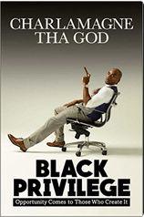 Charlamagne Tha God   Black Privilege PDF   Black Privilege EPUB   Black Privilege MP3   Read online