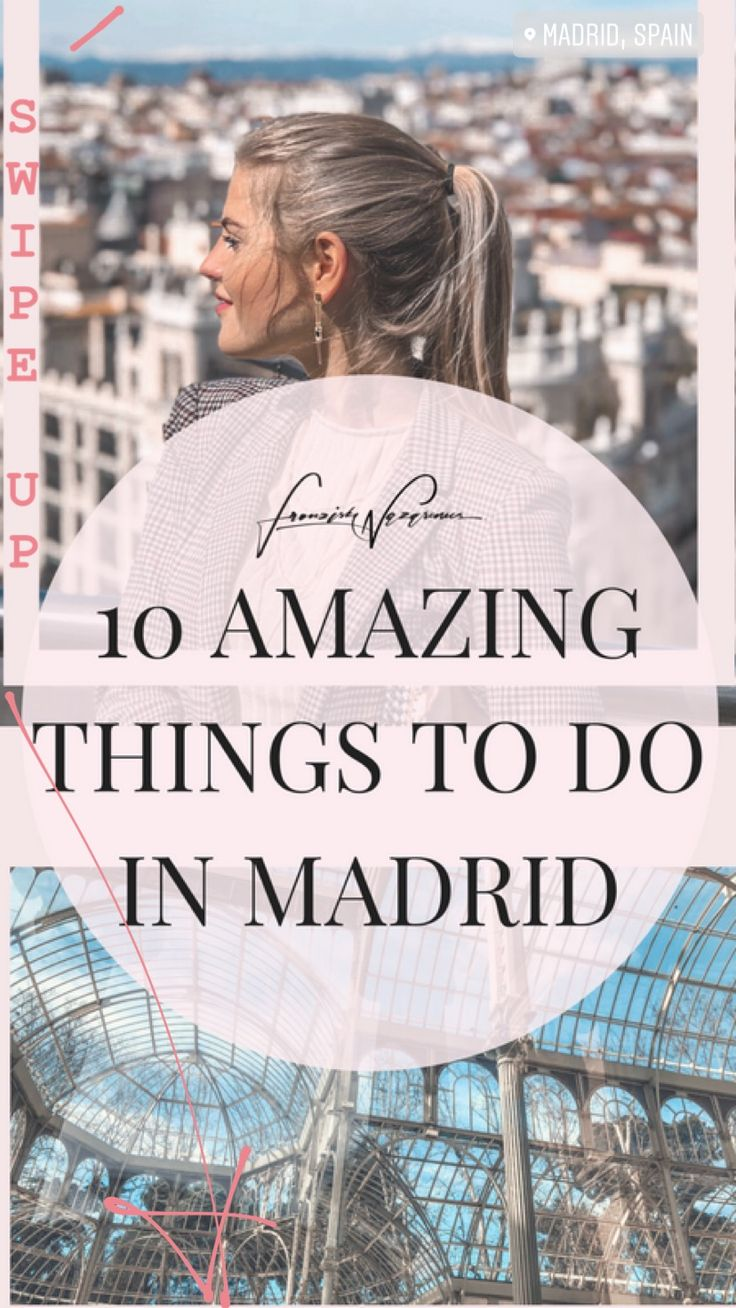 10 amazing things to do in Madrid