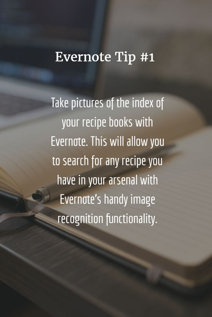 Take pictures of the index of your recipe books with Evernote. This will allow you to search for any recipe you have in your arsenal with Evernote's handy image recognition functionality.