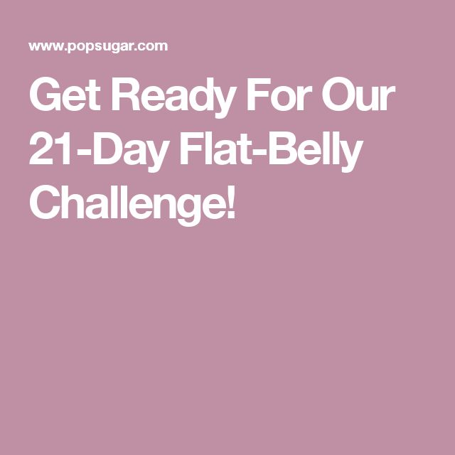 18 Best 21 Day Flat Belly Challenge images | Health ...