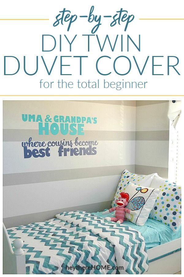 Awesome Step By Step Tutorial To Make Your Own Duvet Cover Even If Your Fabric Isn T Wide Enough Duvet Cover Tutorial Duvet Covers Twin Beginner Sewing Projects Easy