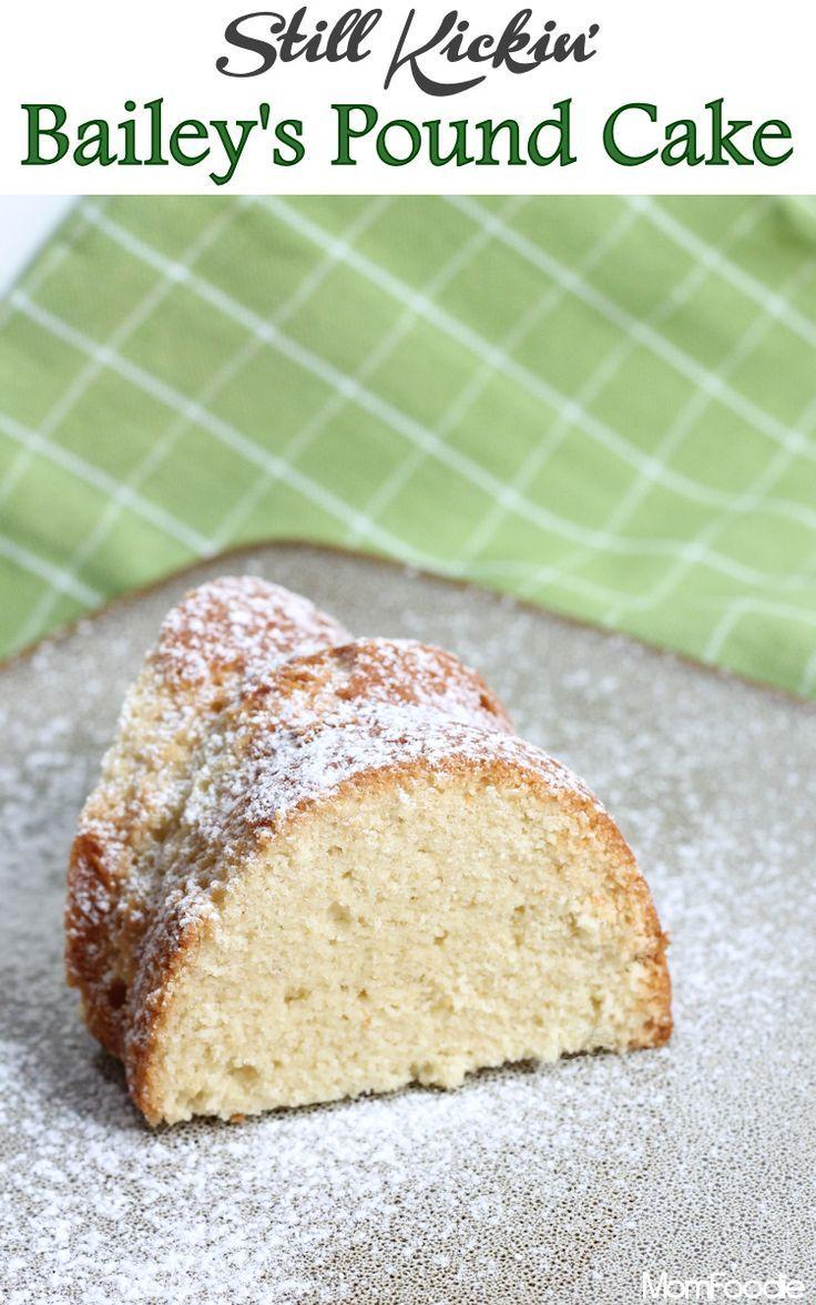 Bailey's Pound Cake Recipe: St. Patricks Day Dessert - Mom Foodie