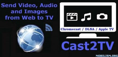 Cast2TV-PRO(ChromeCast etc) v2.0.1 PatchedRequirements: 3.0 and up Overview: Cast Video(Including Live Video), Audio(Including Live Audio) and Photo from Web, Local Device and Digital Media Servers(DLNA/UPNP) to ChromeCast, DLNA Media Renderer(Like...