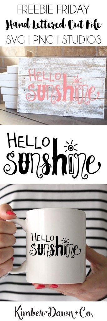Freebie Friday! Hand Lettered Hello Sunshine Free SVG Cut File (+SVG and PNG versions)!   KimberDawnCo.com