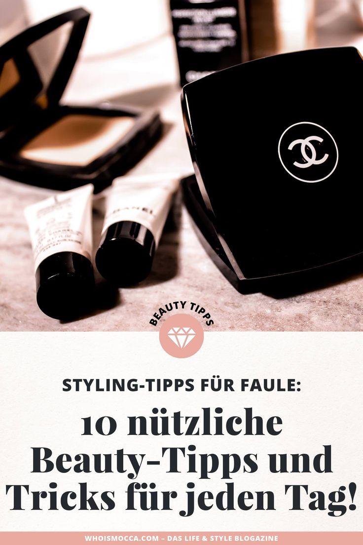 Style-Tipps für Lazy: 10 nützliche Beauty-Tipps und Tricks für den Alltag!