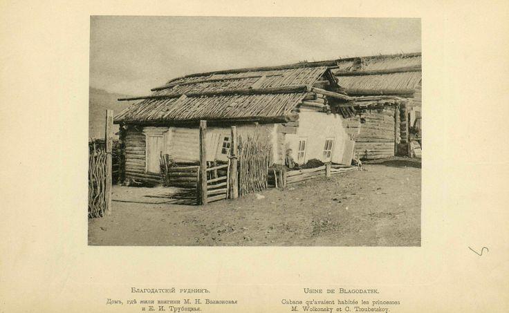 Capanna dove abitarono i principi Volkonskij e Trubezkoij ai lavori forzati