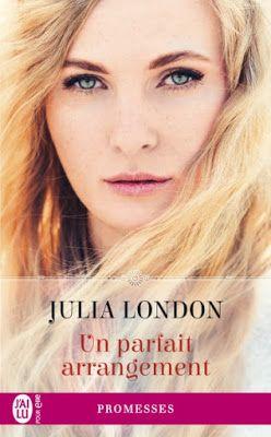 Les Reines de la Nuit: Un parfait arrangement de Julia London