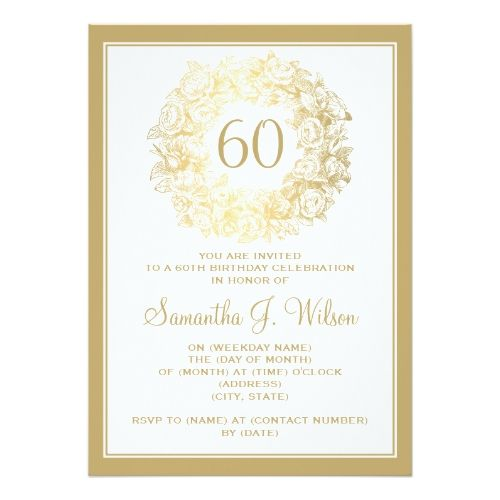 Elegant 60th Birthday Vintage Roses Gold Invitation In 2018 Rose